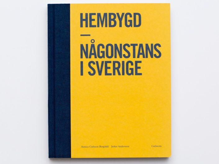 Hembygd – någonstans i Sverige