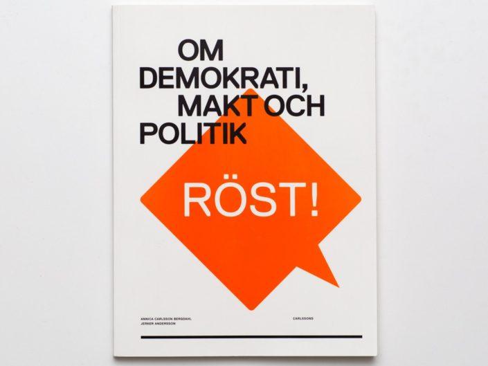 RÖST! om demokrati, makt och politik